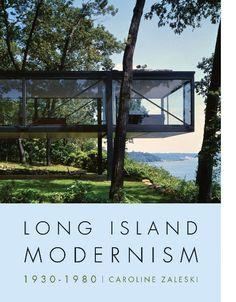 Books: Long Island Modernism 1930 – 1980