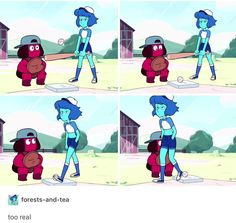 Ruby: (Here comes the ball, c'mon Lapis...)  Lapis: (Well, the ball was technically hitted. I did my job... I'm outta here.)  Ruby: (Err... Hit?)  Lapis: (No, I'm Bob. And Bob has done his job.)  Ruby: (:::)