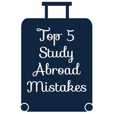 History In High Heels: Top 5 Study Abroad Mistakes