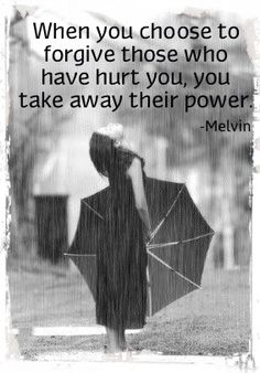 Forgive those who hurt u
