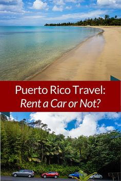 Is it worth it to rent a car for travel and vacation in Puerto Rico? Check out this article that explains the clear answer, with beautiful photos!