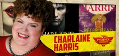 Phoenix Comicon 2014 welcomes New York Times Bestselling author Charlaine Harris! She is best known for writing The Southern Vampire Mysteries series, also known as The Sookie Stackhouse Novels and adapted into HBO's True Blood.