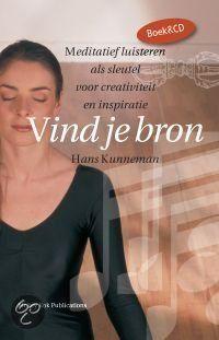 VIND JE BRON (+CD) - Hans Kunneman - ISBN 9789078302223. Meditatief luisteren als sleutel voor creativiteit en inspiratie. In zijn lessen aan de conservatoria van Amsterdam en Inholland verweeft Hans Kunneman allerlei meditatievormen. 'Daarbij merkte ik dat mijn...GRATIS VERZENDING - BESTELLEN BIJ TOPBOOKS VIA BOL COM OF VERDER LEZEN? DUBBELKLIK OP BOVENSTAANDE FOTO!