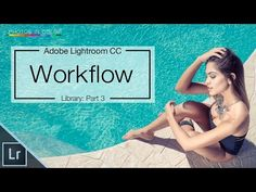Lightroom 6 / CC Tutorial - The BEST Workflow in Lightroom and Photoshop - YouTube