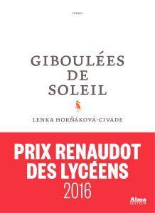 Giboulées de soleil, de Lenka Horňáková-Civade Prix Renaudot, Roman, Lectures, French, Lifestyle, Art, Classic Books, Sun, Art Background