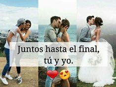 Mi Amor Tu y Yo Juntos hasta el final ❤