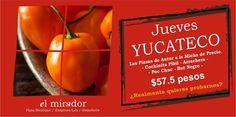 Mañana es jueves yucateco! #ElMirador  #BeneficiosMM