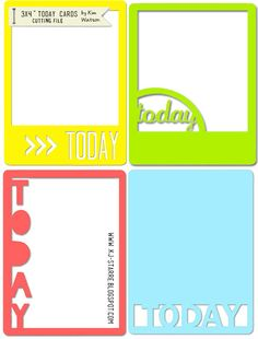 Free 'today cards ' cutting file by Kim Watson.