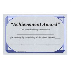 "Achievement Award: This award is being presented to ____for successfully completing all the pieces in Book____. Blanks for date and name of teacher. 5.5"" x 8.5""."