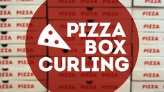 Pizza Box Curling - This sounds fantastic - very few supplies, basic rules, lots of interaction and getting everyone involved. Winner!