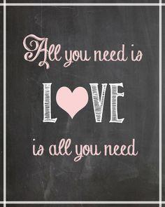 "FREE ""All You Need Is Love"" Printable | cupcakediariesblog.com | #printable #love #decor"