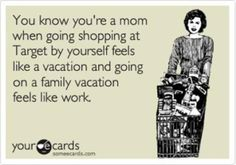 HAHAHA! I though of you instantly :)  The Truth about a Vacation...with toddlers!