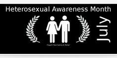 Heterosexual Awareness Month: Yep, it's a Real Thing | Veracity Stew