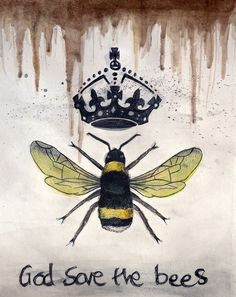 """God Save The Bees"" by Jack Cripps This was inspired by Einstein's idea that ""If the bee disappeares off the surface of the globe then man would only have four years of life left. No more bees, no more pollination, no more plants, no more animals, no more man."""