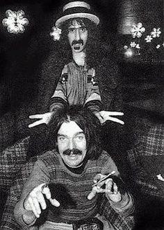 Frank Zappa and Captain Beefheart.