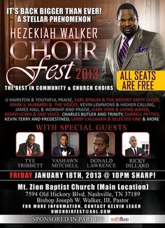 This year's event will be in Nashville for the Love Fellowship Choir leader for his Hezekiah Walker ChoirFest 2013. It seems like just another bubblegum...    http://repentgospelartists.blogspot.com/2013/01/hezekiah-walker-bubblegum-gospel.html