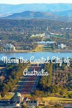 Even Australian's get it wrong. Name the Capital City of Australia | Paula McInerney | contentedtraveller.com