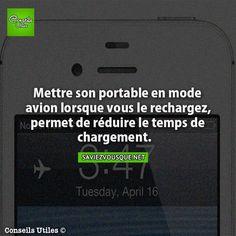 Mettre son portable en mode avion lorsque vous le rechargez, permet de réduire le temps de chargement. | Saviez Vous Que?