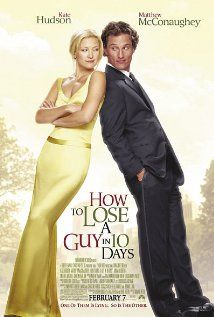 How to Lose a Guy in 10 Days is a 2003 romantic comedy film, directed by Donald Petrie, starring Kate Hudson and Matthew McConaughey. It is based on a short cartoon book of the same name by Michele Alexander and Jeannie Long. See Movie, Movie Tv, Beau Film, Romantic Comedy Movies, Robert Evans, Movies Worth Watching, Chick Flicks, Kate Hudson, Film Music Books