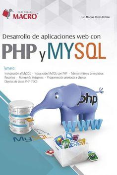 Desarrollo de aplicaciones web con PHP y MYSQL. Manuel Ángel Torres Remon. Consulta disponibilidad en http://biblos.uam.es/uhtbin/cgisirsi/x/0/0/57/5/0?searchdata1=974368{CKEY}&searchfield1=GENERAL^SUBJECT^GENERAL^^&user_id=WEBSERVER