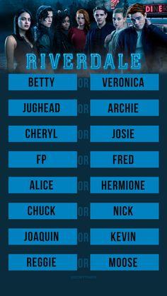 Betty. Jughead. Cheryl. FP. Alice. Nick. Moose