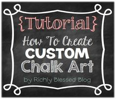 {Tutorial} How To Create Custom Chalk Art - from computer to finished chalkboard