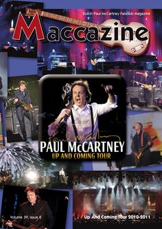 Maccazine – Up And Coming Tour 2010-2011 special. Volume 39 number 2, 2011. Paul McCartney Fanclub – www.mccartneymaccazine.com