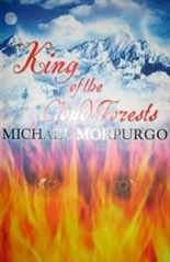 "King of the Cloud Forests book cover- I loved this book when I first read it, and just discovered that the author also wrote ""War Horse"". Michael Morpurgo Books, Forest Book, The Lovely Bones, Forests, Children's Books, Book Review, Google Images, Childhood Memories"