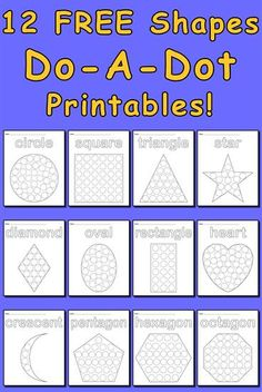 12 FREE shapes Do a Dot printables. Shapes included are a circle, square, triangle, star, diamond, oval, rectangle, heart, crescent, pentagon, hexagon, and octagon. Great for toddlers, preschool, and kindergarten. Get all of the free dot painting printables here  --> http://www.mpmschoolsupplies.com/ideas/7549/12-free-shapes-do-a-dot-printables/
