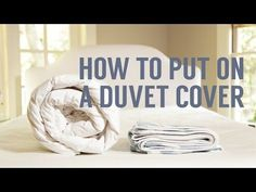 Mobile How to Put On a Duvet Cover | Crane & Canopy  I NEED TO KNOW THIS!