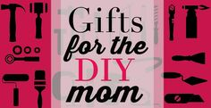 With Mother's Day just around the corner, there are a ton of gift ideas floating around the interwebs, from gifts for geek mom, moms who love techand evengifts you better not get your mom. This gift guide is for the moms wholike to get things done themselves. Is your mom a weekend warrior who can...Read More »