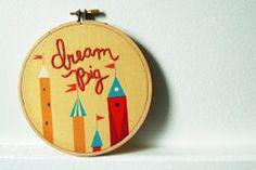 Dream Big Whimsical Fairy Tale Castles embroidery hoop
