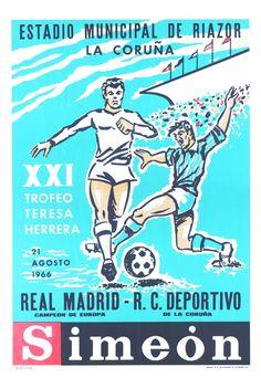 XXI Trofeo Teresa Herrera : Estadio Municipal de Riazor, La Coruña : 21 agosto 1966. -- [A Coruña : s. n., 1966] (La Coruña : Roel). -- 1 lám. (cartel) : il. cor ; 100 x 71 cm. Spain Football, Real Madrid, Comic Books, Memes, Cover, Movie Posters, Home, Antique Photos, Trading Cards