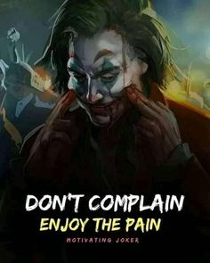 Most Powerful Motivational Joker Quotes Man Up Quotes, Save Me Quotes, Meant To Be Quotes, Swag Quotes, Hindi Quotes On Life, True Quotes, Girl Quotes, Qoutes, Motivational Quotes