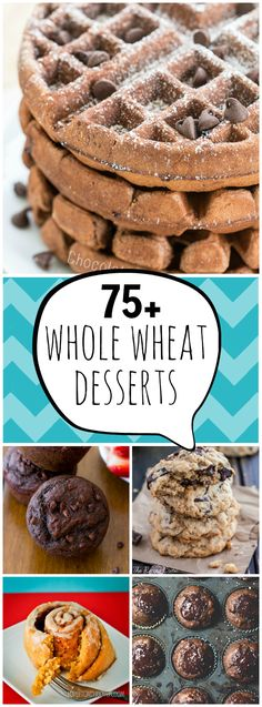 Have a craving for something yummy? Try these fabulous recipes...dessert made with whole wheat! More nutritious...less guilt! #healthy #wheatrecipes