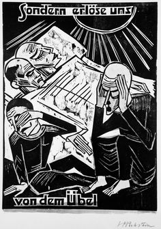 """Max Pechstein, woodcut """"But Deliver Us From Evil"""" 1921 ...for thine is the power, the kingdon, the glory, Amen... Last few lines of the Lord's prayer. This would be significant, given that World War One turned into """"the Great War"""" and was at the time, to be the last war, due to it's horrific effect on the nations involved."""