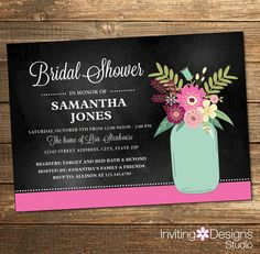 Rustic Bridal Shower Invitation, Wedding Shower, Pink, Wine, Purple, Aqua, Mint Green, Mason Jar, Chalkboard, Floral (PRINTABLE FILE) by InvitingDesignStudio on Etsy