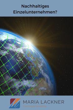 Die 3 Säulen der Nachhaltigkeit im Unternehmen. Einzelunternehmen und Kleinunternehmen. Und wie sie ihr Business nachhaltig ausrichten und den bevorstehenden Klimawandel in ihrem Tun mitdenken. Coaching, Equal Opportunity, Knowledge Management, Circular Economy, Positive Changes, Business, Training