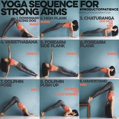 YOGA SEQUENCE FOR STRONG ARMS This sequence is all about holding, most yoga poses require a lot of holding on so why not strengthen by holding the foundation? - 1. DOWNWARD FACING DOG 5mins Man will you feel this in the shoulders but get up close & personal with your foundation & all harder poses will feel easier - 2. HIGH PLANK 2mins This will force you to not let the hips drop & really lift through the core, great for those who have very bendy spines & struggle with arm balances…