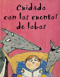 Cuidado con los cuentos de lobos Libros Infantiles