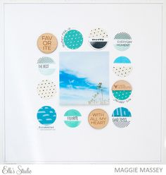 Scrapbooking Layout by Maggie Massey using Elle's Studio exclusives