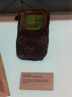 Gameboy damaged in Gulf War. Just had an effect on me...