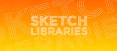Sketch Libraries: How they work and the crazy stuff you can do with them