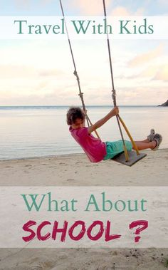 Travelling with kids, worldschooling, homeschooling, home education and unschooling, which is which and how do you do it?