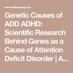 the causes of attention deficit disorder in children Attention deficit hyperactivity disorder description an in-depth report on the causes, diagnosis, treatment, and prevention of adhd highlights adhd guidelines.