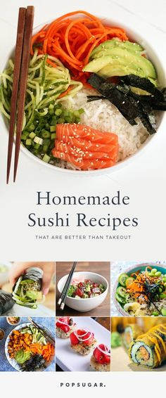 Homemade sushi is easier than you think. These DIY sushi recipes are there any time a craving strikes and you don't feel like going out.