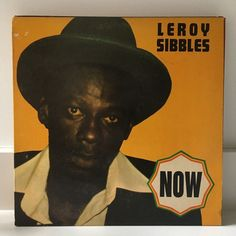 LEROY SIBBLES Now LP 1980 Micron 0031 ORIG CANADIAN PRESSING McCook Bunny #Roots
