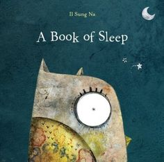 Read A Book of Sleep baby book by Il Sung Na . When the sky grows darkand the moon glows bright,everyone goes to sleep .except for the watchful owl!With a spare, Good Books, My Books, Amazing Books, Story Books, Amazing Artwork, Music Books, Free Books, Board Books For Babies, Kids Board