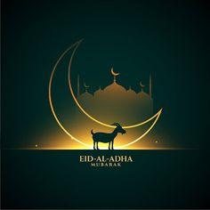Eid Al Adha Wishes, Happy Eid Al Adha, Eid Al Adha Greetings, Eid Mubarak Quotes, Mubarak Images, Islamic Art Pattern, Pattern Art, Adha Card, Eid Images