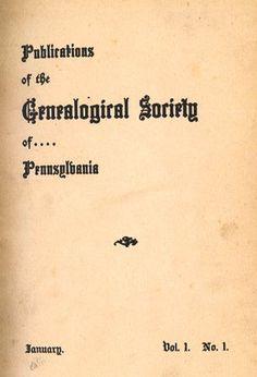Pennsylvania Genealogical Magazine – Genealogical Society of Pennsylvania Genealogy Research, Family Genealogy, American Women, American Indians, American Art, American History, Native American, Pennsylvania History, Family Information